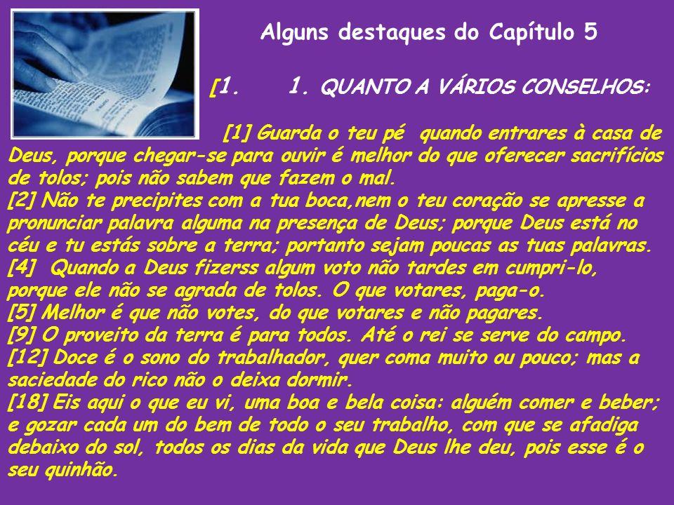 Alguns destaques do Capítulo 5 [1. 1. QUANTO A VÁRIOS CONSELHOS: